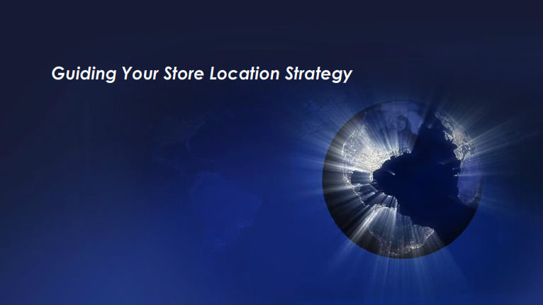 Guiding Your Store Location Strategy